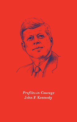 Book Profiles in Courage by John F. Kennedy