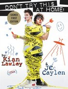 Kian and Jc: Don't Try This at Home! (signed edition)
