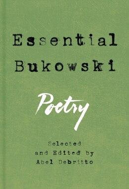Book Essential Bukowski: Poetry by Charles Bukowski