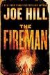 The Fireman: A Novel by Joe Hill