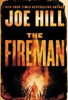Book The Fireman: A Novel by Joe Hill
