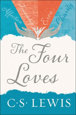 Book The Four Loves by C. S. Lewis