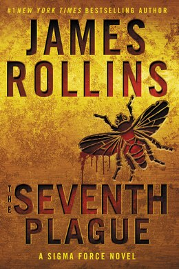 Book The Seventh Plague: A Sigma Force Novel by James Rollins