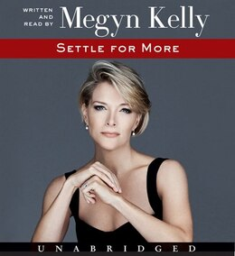 Book Settle for More CD by Megyn Kelly