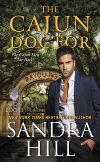 The Cajun Doctor: A Cajun Novel