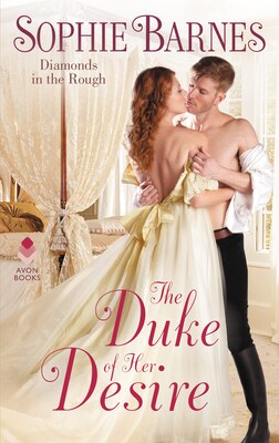 Book The Duke Of Her Desire: Diamonds In The Rough by Sophie Barnes