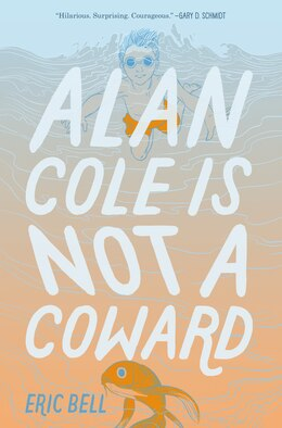 Book Alan Cole Is Not A Coward by Eric Bell