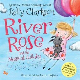 Book River Rose and the Magical Lullaby (signed edition) by Kelly Clarkson