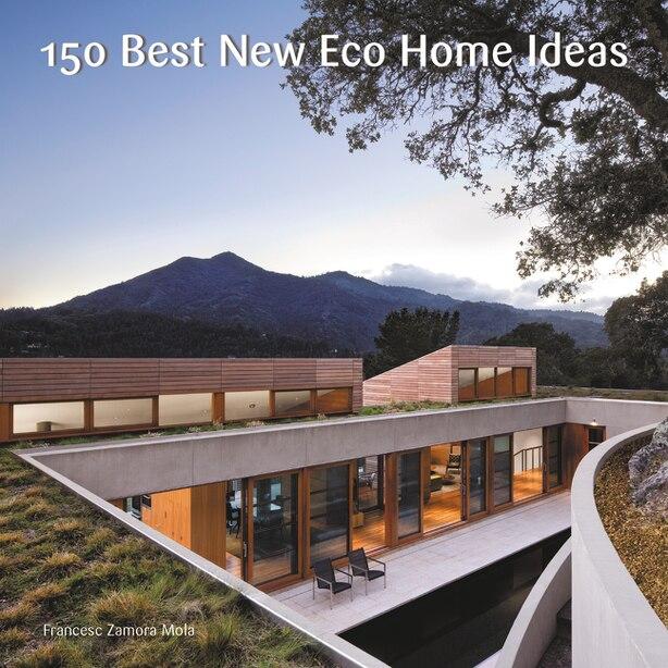 150 Best New Eco Home Ideas by Francesc Zamora None