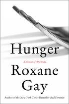 Book Hunger: A Memoir Of (my) Body by Roxane Gay