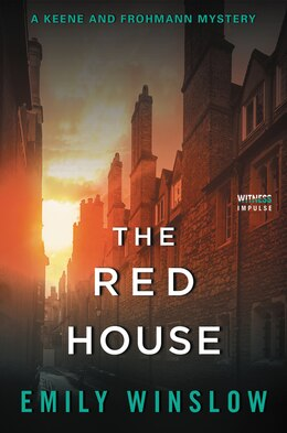 Book The Red House: A Keene And Frohmann Mystery by Emily Winslow
