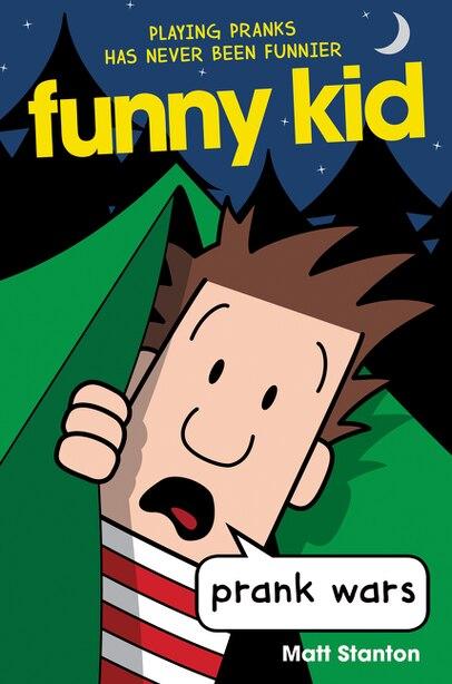 Funny Kid #3: Prank Wars by Matt Stanton