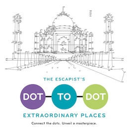 Book The Escapist's Dot-to-Dot: Extraordinary Places by Toby Melville-Brown