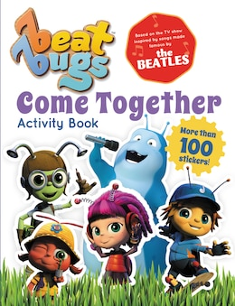 Book Beat Bugs: Come Together Activity Book by S. M. Clarence
