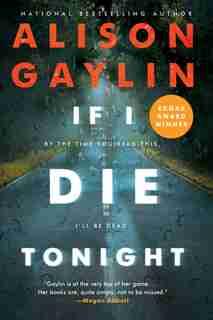 If I Die Tonight: A Novel by Alison Gaylin