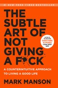 Book The Subtle Art of Not Giving a F*ck: A Counterintuitive Approach to Living a Good Life by Mark Manson