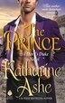 The Prince: A Devil's Duke Novel by Katharine Ashe