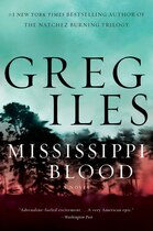 Book Mississippi Blood: A Novel by Greg Iles