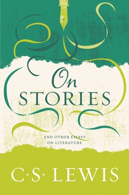 Book On Stories: And Other Essays on Literature by C. S. Lewis