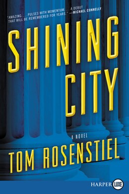 Book Shining City: A Novel by Tom Rosenstiel