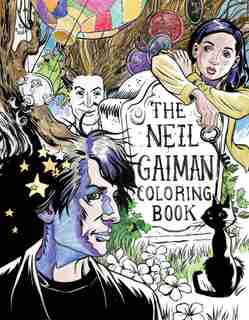The Neil Gaiman Coloring Book: Coloring Book For Adults And Kids To Share by Neil Gaiman