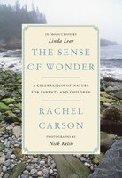 Book The Sense Of Wonder: A Celebration Of Nature For Parents And Children by Rachel Carson