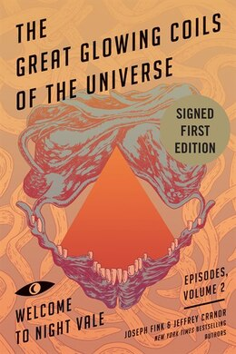 Book Great Glowing Coils of the Universe, The Indigo Signed Edition by Joseph Fink