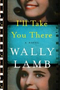 I'll Take You There: A Novel