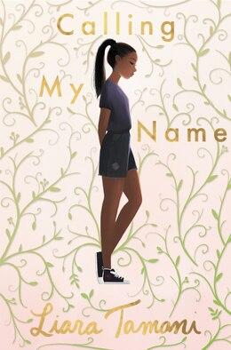 Book Calling My Name by Liara Tamani