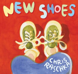 Book New Shoes by Chris Raschka