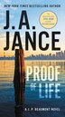 Proof Of Life: A J. P. Beaumont Novel by J. A Jance