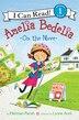 Amelia Bedelia On The Move by Herman Parish