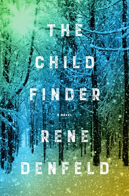 Book The Child Finder: A Novel by Rene Denfeld