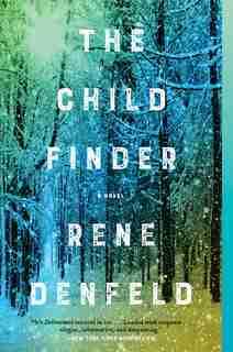 The Child Finder: A Novel by Rene Denfeld