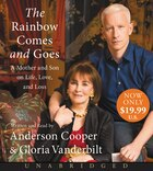 The Rainbow Comes And Goes Low Price Cd: A Mother And Son On Life, Love, And Loss