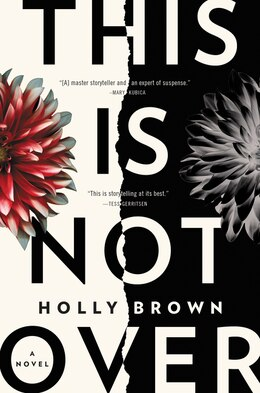 Book This Is Not Over: A Novel by Holly Brown