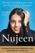 Book Nujeen: One Girl's Incredible Journey From War-torn Syria In A Wheelchair by Nujeen Mustafa