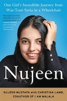 Book Nujeen: One Girl's Incredible Journey From Syria In A Wheelchair by Nujeen Mustafa