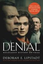 Denial: Holocaust History On Trial