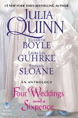 Book Four Weddings And A Sixpence: An Anthology by Julia Quinn