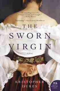 SWORN VIRGIN: A Novel by Kristopher Dukes