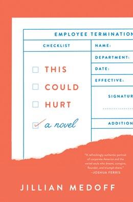 Book This Could Hurt: A Novel by Jillian Medoff