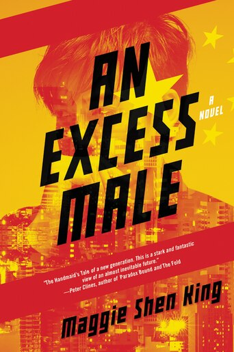 Excess Male, An: A Novel by Maggie Shen King