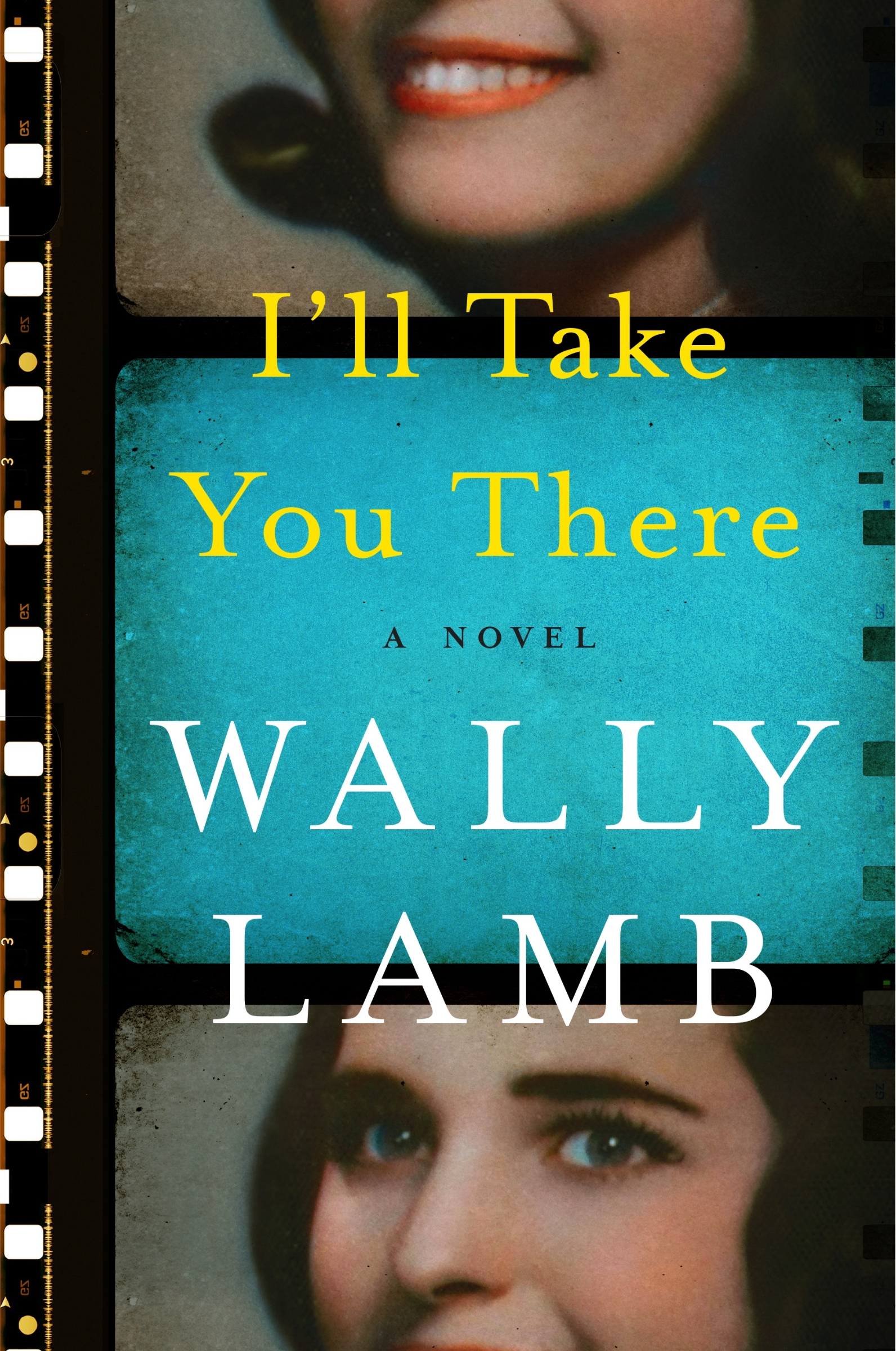 Book I'll Take You There Indigo signed edition by Wally Lamb