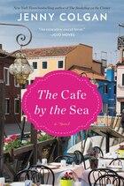 Cafe By The Sea: A Novel