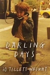 Book Darling Days: A Memoir by iO Tillett Wright