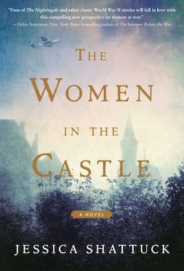 Book The Women In The Castle: A Novel by Jessica Shattuck