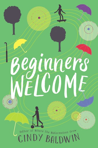 Beginners Welcome by Cindy Baldwin