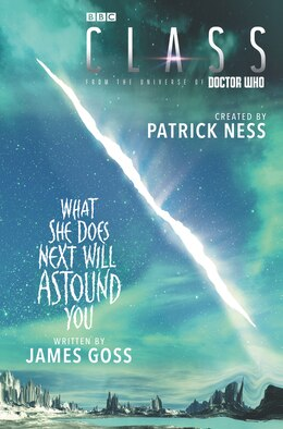 Book Class: What She Does Next Will Astound You by Patrick Ness