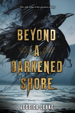 Book Beyond A Darkened Shore by Jessica Leake